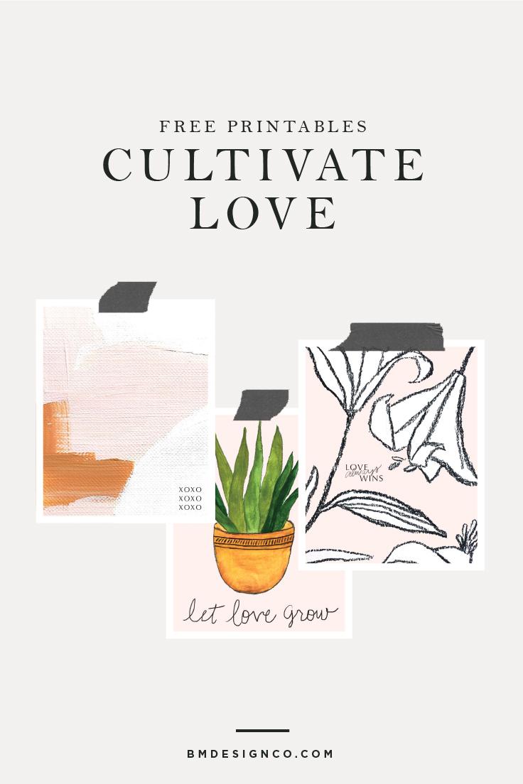 Free-Printables-Cultivate-Love.jpg