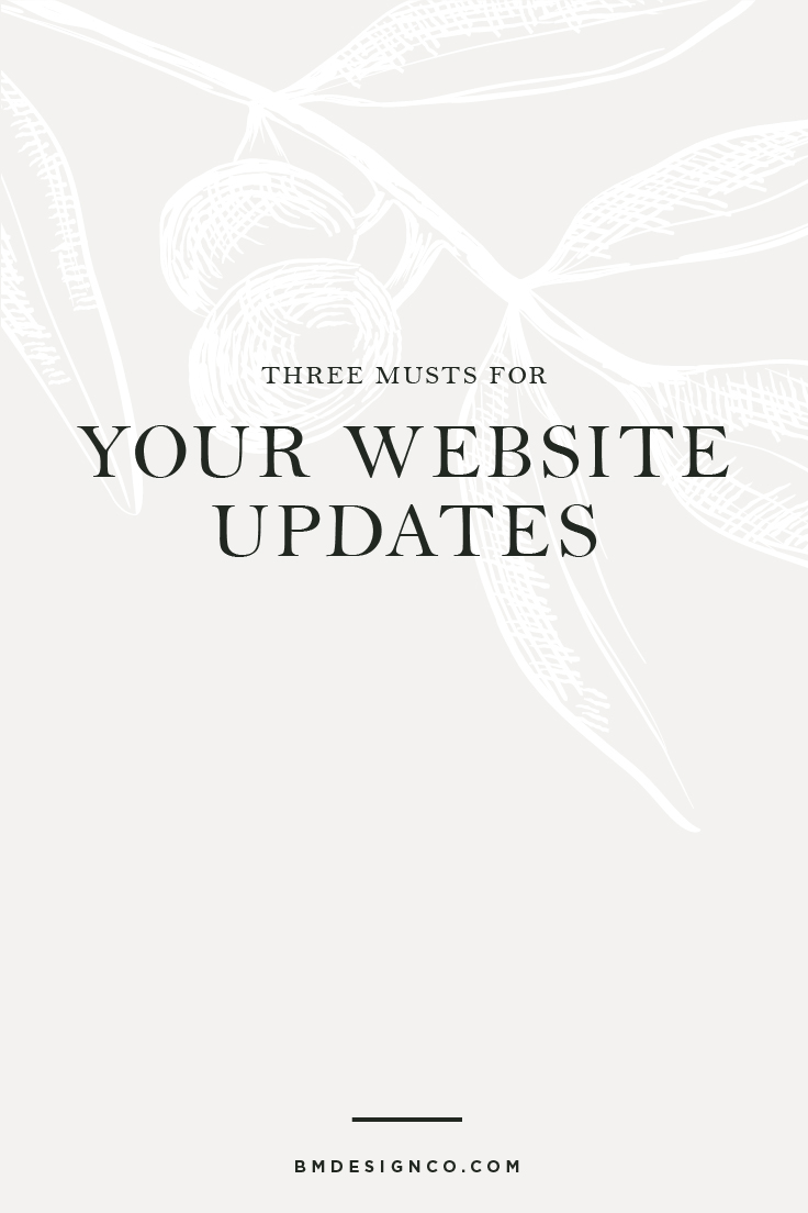 Three-Musts-for-Your-Website-Updates.jpg