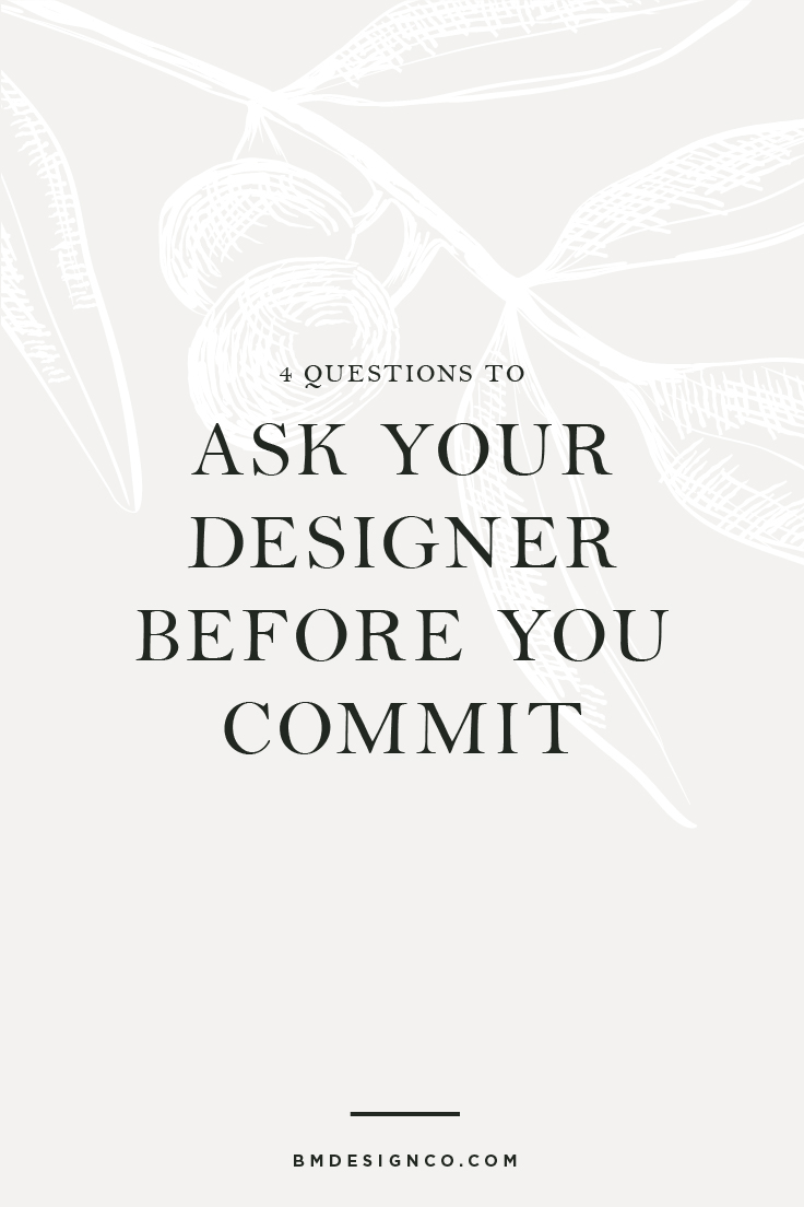 4-Questions-to-ask-your-designer-before-you-commit.jpg