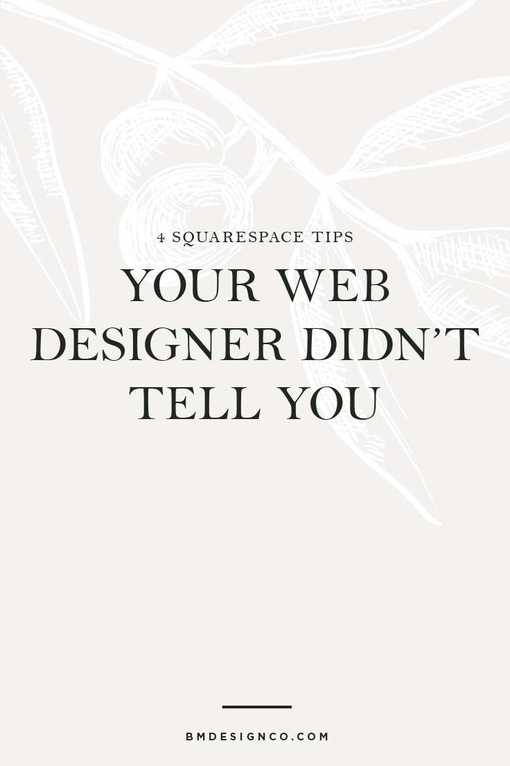 4-Squarespace-Tips-Your-Web-Designer-Didn't-Tell-You.jpg