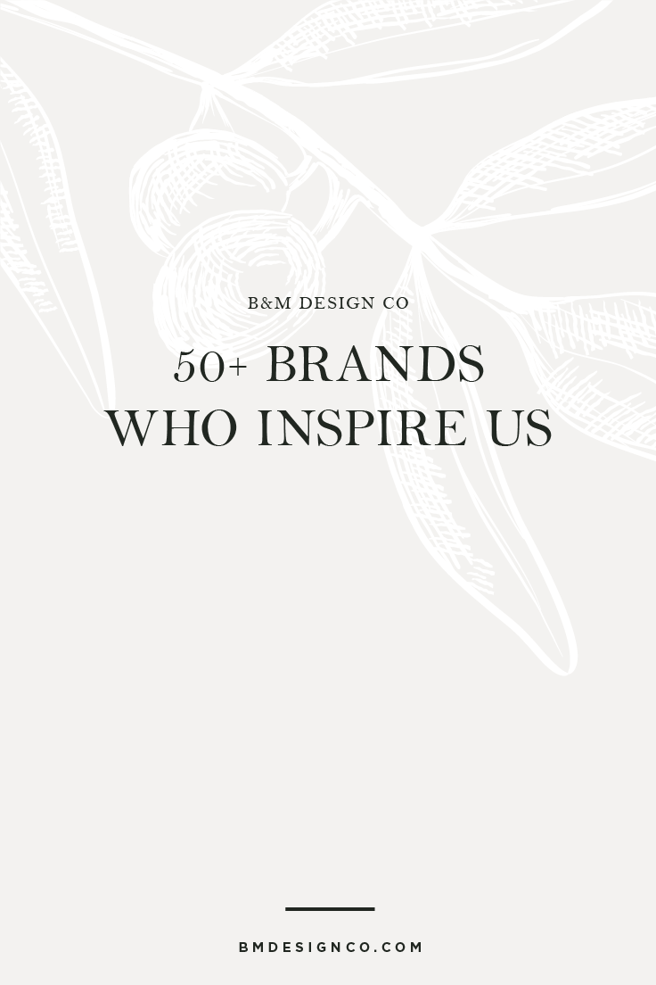 50+-Brands-Who-Inspire-Us.png