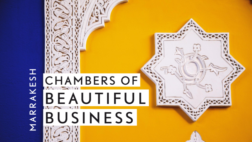 Chamber of Beautiful Business 2019 | Marrakesh - Learn more