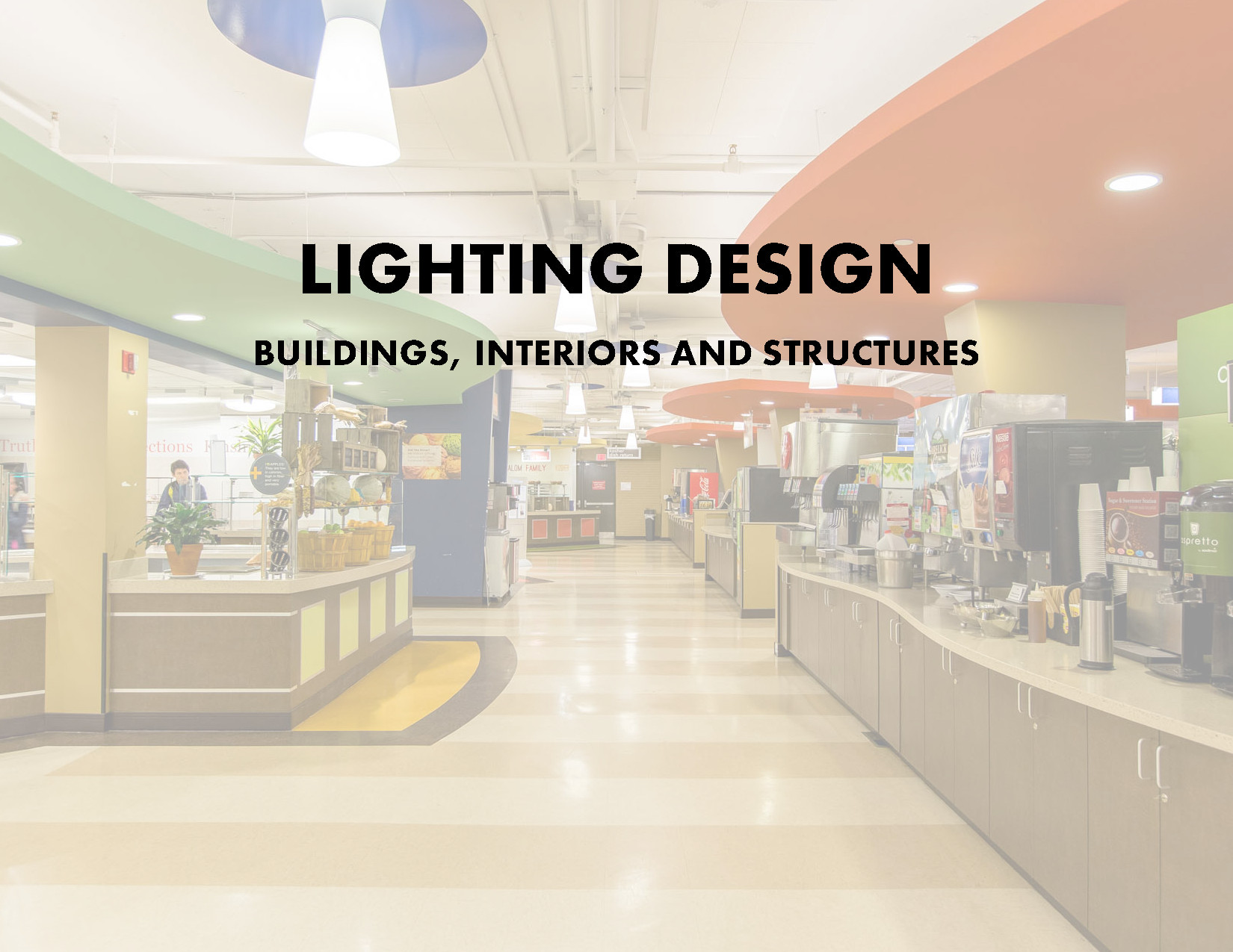 Lighting Designs for Buildings, Interiors and Structures