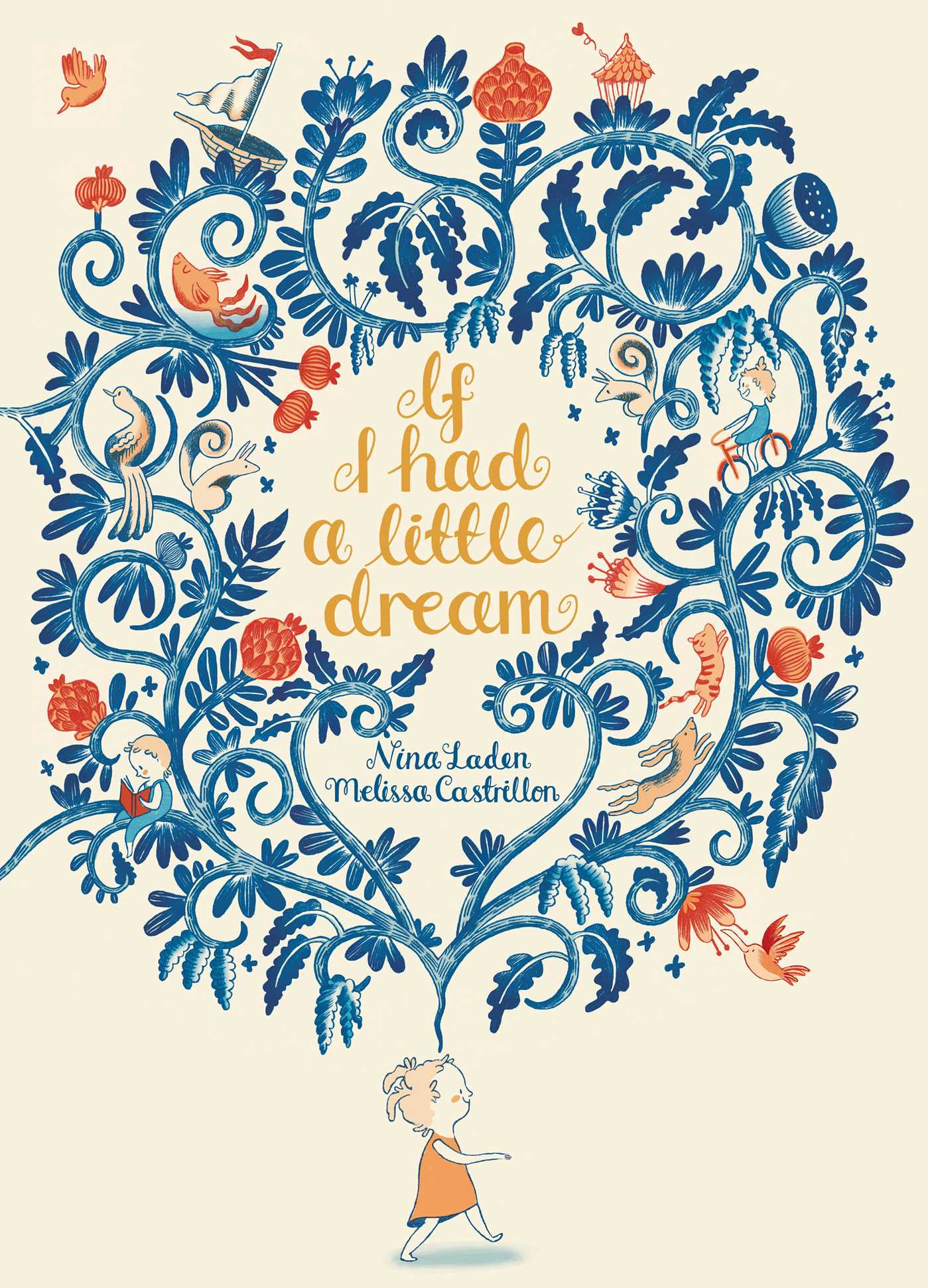 If I Had A Little Dream by Nina Laden and Melissa Castrillon