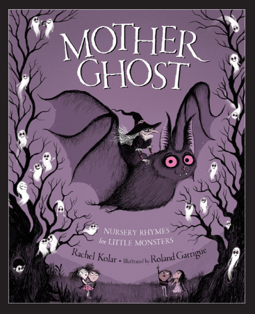 Mother Ghost Nursery Rhymes For Little Monsters