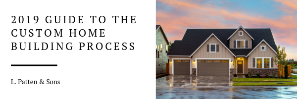 2019 Guide to the Custom Home Building Process.png