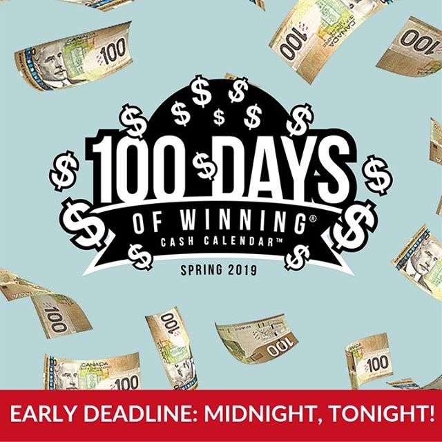 It's not too late! You still have a chance to win big and support The Princess Margaret.  Order your 100 Days of Winning Cash Calendar tickets for a chance to win $10,000 a day with $40,000 on Fridays! Plus if you order before Midnight, TONIGHT you have a chance to win 10 additional big cash prizes!