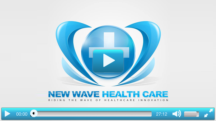 New Wave Health Care Interview