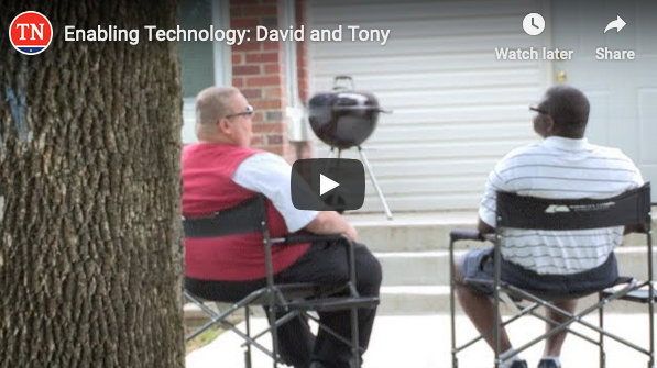 The latest video from TN DIDD tells the story of David and Tony, participants in the Enabling Technology program in Tennessee.