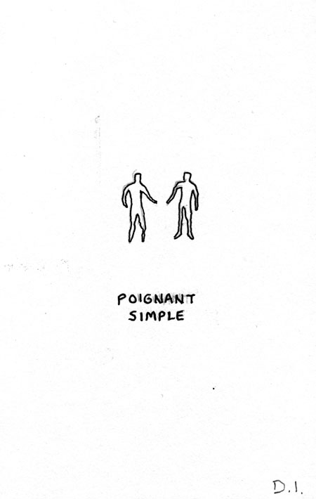 """poignant simple, 2009 ink on paper 5 5/8 x 3 3/4 """""""