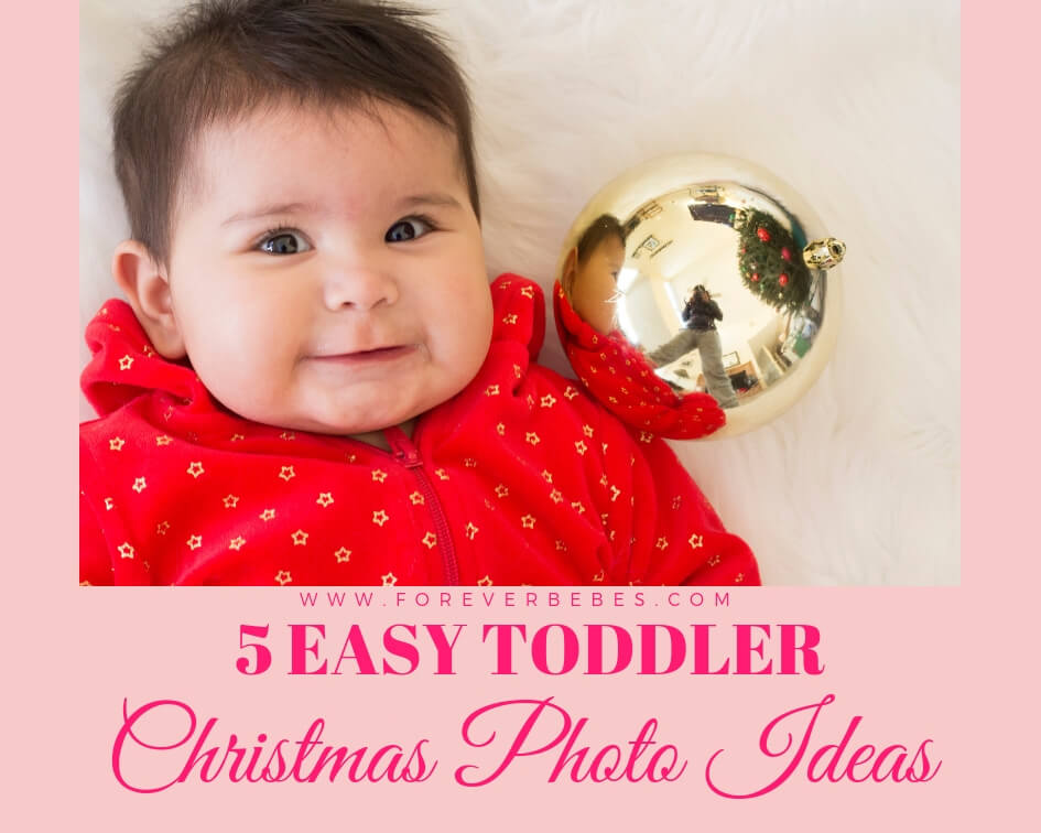 5 Easy Toddler and Family Christmas Photo Ideas