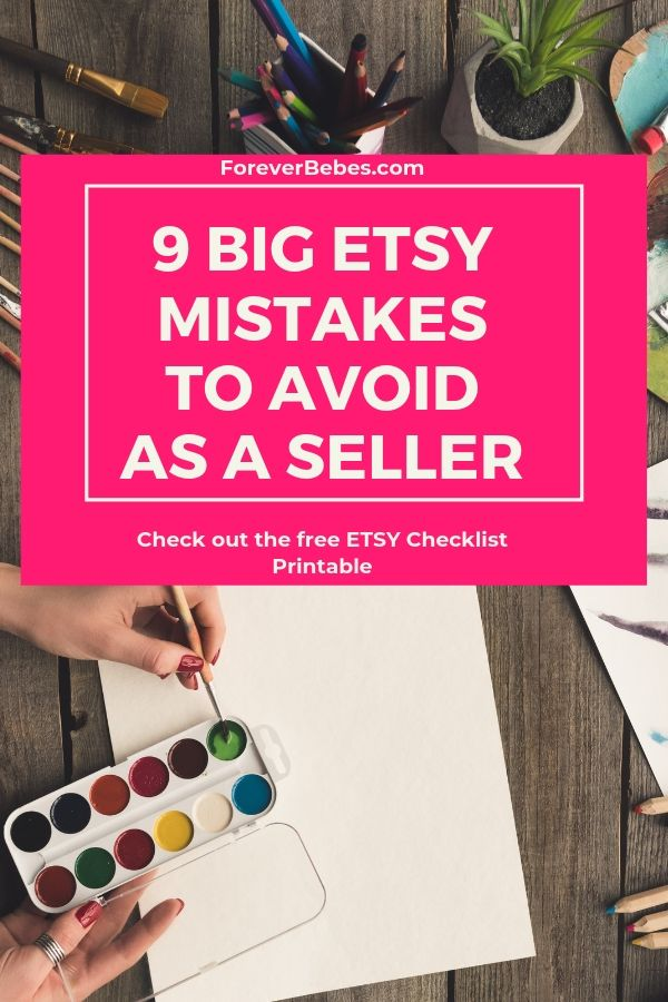 Forever Bebes | 9 mistakes to avoid when selling on Etsy