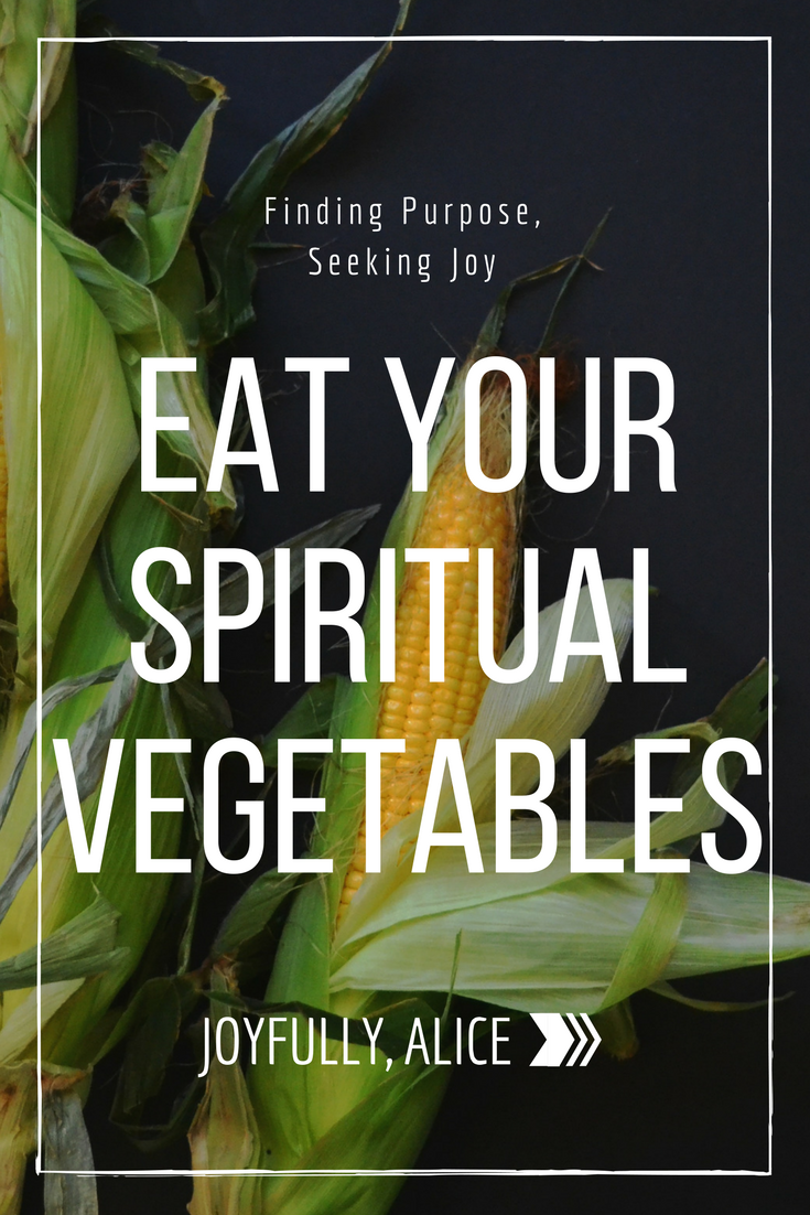Eat Your Spiritual Vegetables.png