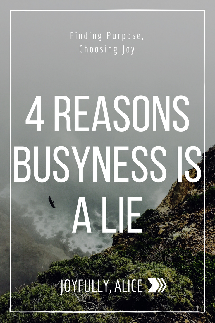 4 Reasons Busyness is a Lie.png