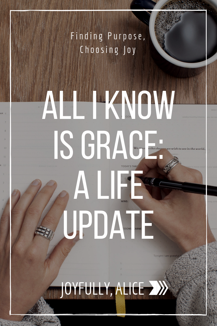 All I Know is Grace_ A Life Update.png