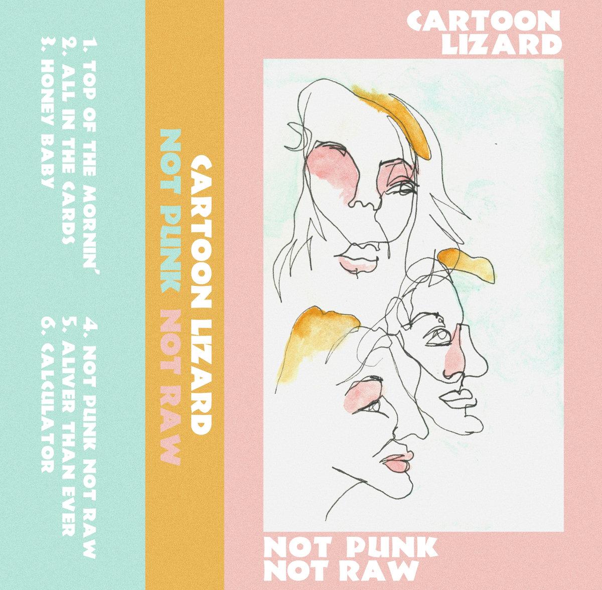 Not Punk not raw ep - Cartoon Lizard