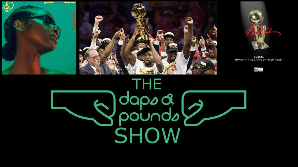 DAPS   S3 : 19   Goldlink Diaspora, Drake Omerta & Money In