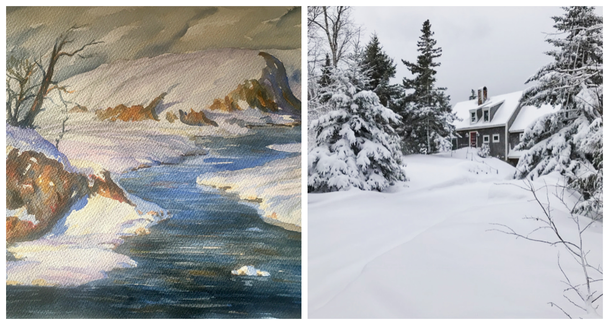 Left: One of my dad's thousands of watercolor paintings. Right: Maine in the winter.