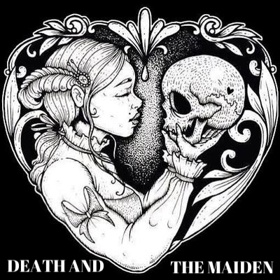 death and the maiden.jpeg