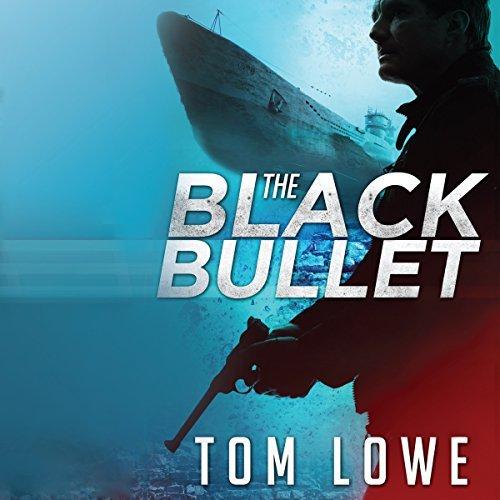 The Black Bullet by Tom Lowe