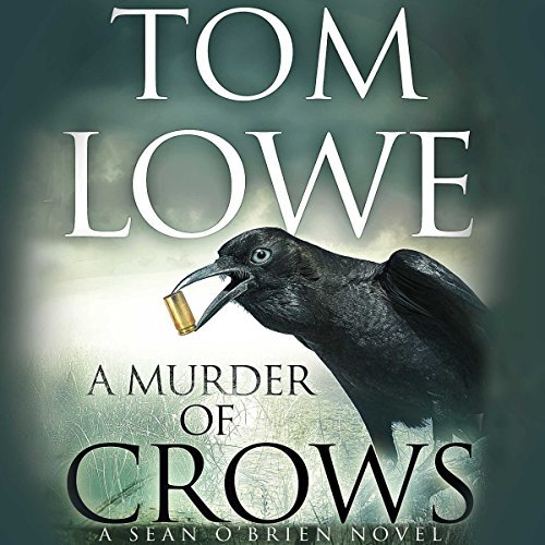 A Murder of Crows by Tom Lowe