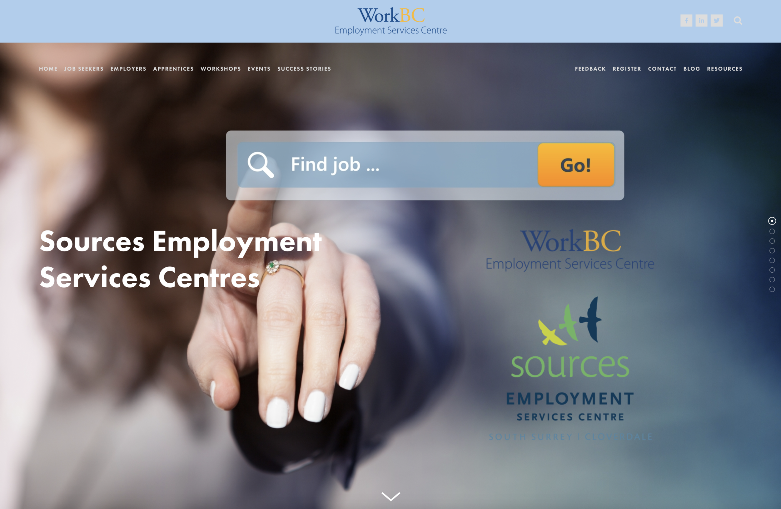 Sources WorkBC Employment Services Centre - Donna Halme Designs created a Squarespace website design to include both the WorkBC Employment Services Centres of Cloverdale and South Surrey|White Rock. The website design is intricate and has many pages with links to important information. The website content, pages, and links are presented in an easy and informative way so visitors searching online whether it be the community, job seekers, or employers alike can navigation efficiently throughout the website to find the information they are seeking. This was their Previous Website Design. As of April 30, 2019, the organization, Sources Community Resources Society, is no longer providing WorkBC Employment Services under Sources WorkBC Employment Services Centre due to the fact they were out bid. You can take a look at a video created.