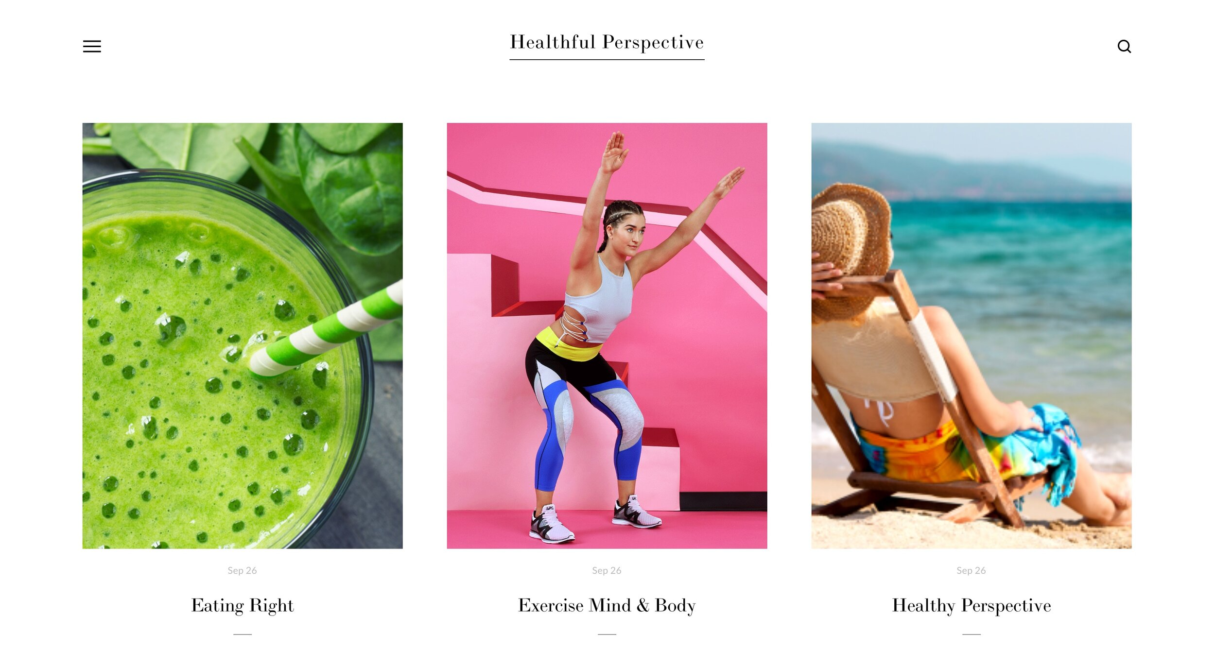 Healthful Perspective - This is a personal website design that I will launch in the coming months. I created this blog website with the intent to assist others. These blogs will centre around health both mind and body, while using my experiences to provide a healthful perspective. It is my hope that these blogs inspire you to explore not just my own experiences but others perspectives in a healthy way. I welcome contributors, as they each have a different perspective on topics as it relates to their own health and life. I invite you to become inspired to explore your own health and wellness journey.