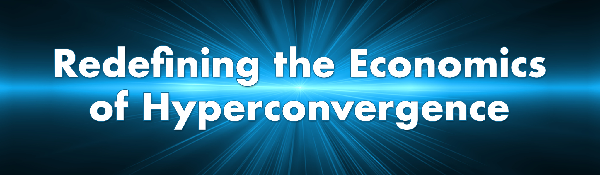 Redefining-Hyperconvergence.png
