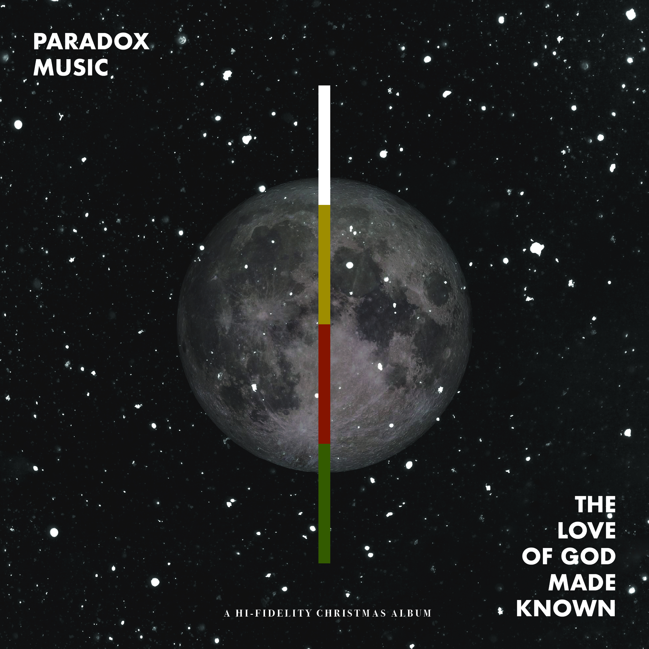 The Love of God Made Known by Paradox Music   A Hi-Fidelity Christmas Album.