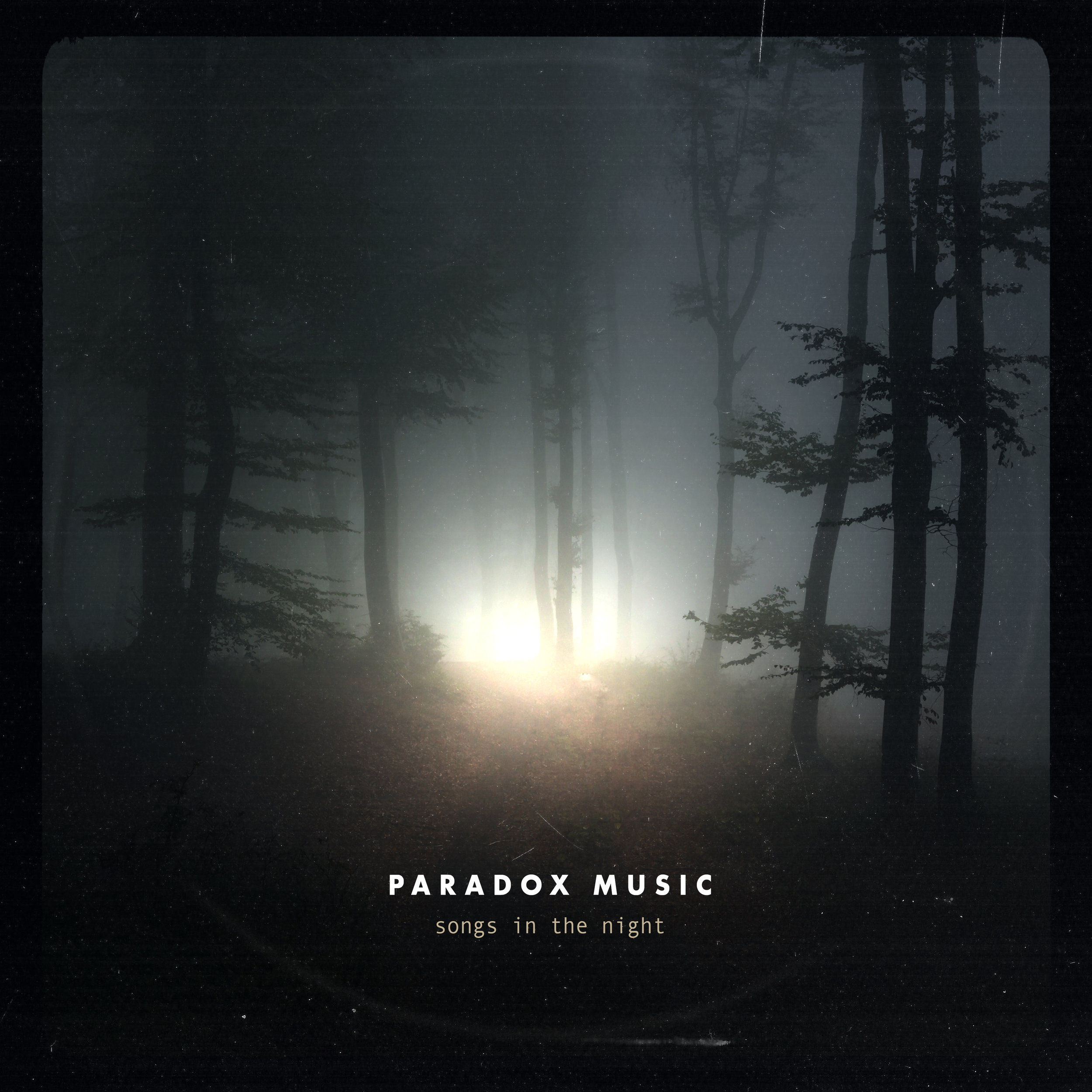 LISTEN. SHARE. REPEAT.  - Songs in the Night by Paradox Music