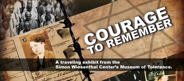 Courage to Remember, Museum of Tolerance