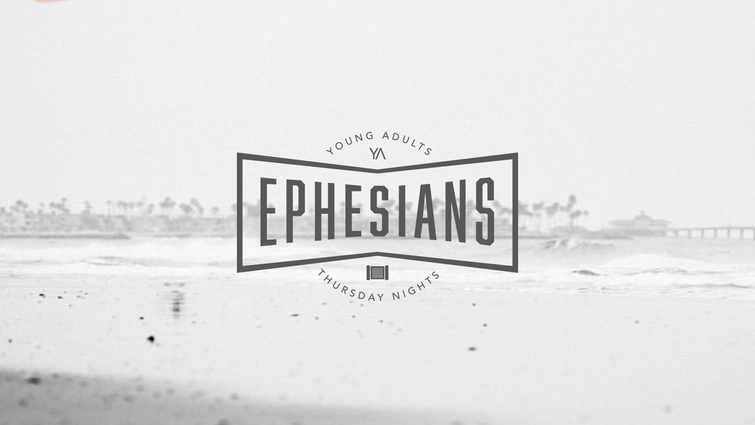 Our Current Series - Verse-by-Verse through the Ephesians