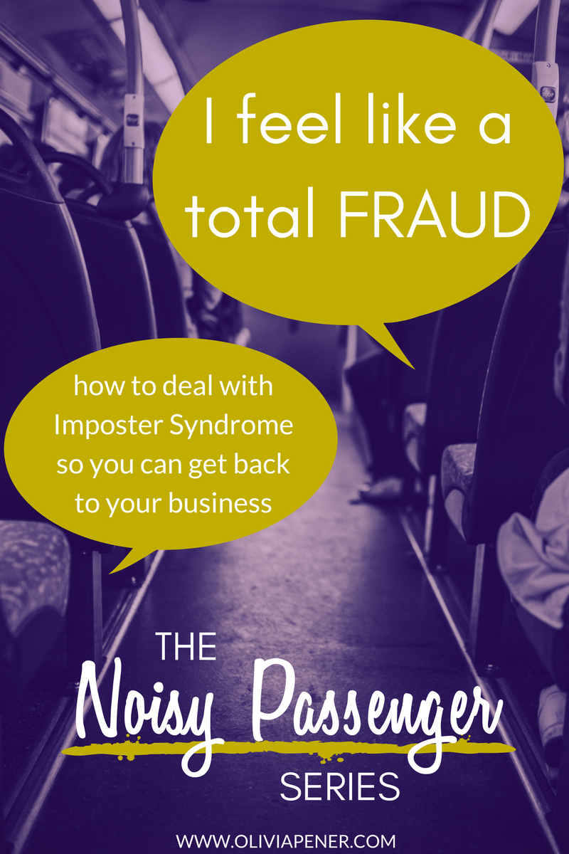 How many times has our brain told us that we are a nobody and that we have no business doing what we're doing? When Imposter Syndrome finds its way onto our bus, we can feel defeated and want to throw in the towel. Here's how to relate to it so you can continue moving forward with your business (and it can keep its butt in its seat!)