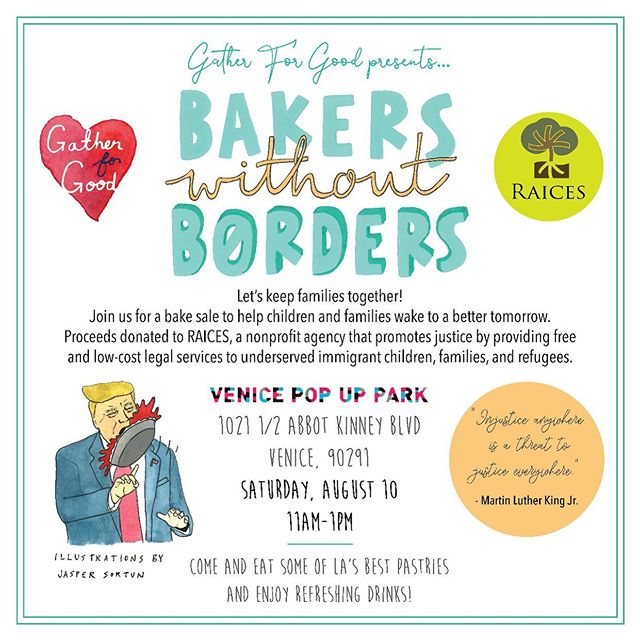 Join us for our next @andgatherforgood Charity Bake sale in Venice Beach!!! We're supporting @raicestexas and the work they're doing to help families at the border. We'll have whole grain pastries, PIE and drinks! All proceeds will be donated. Mark your calendars!!! 💕💕💕 ✍🏼 by @jaspersortun.
