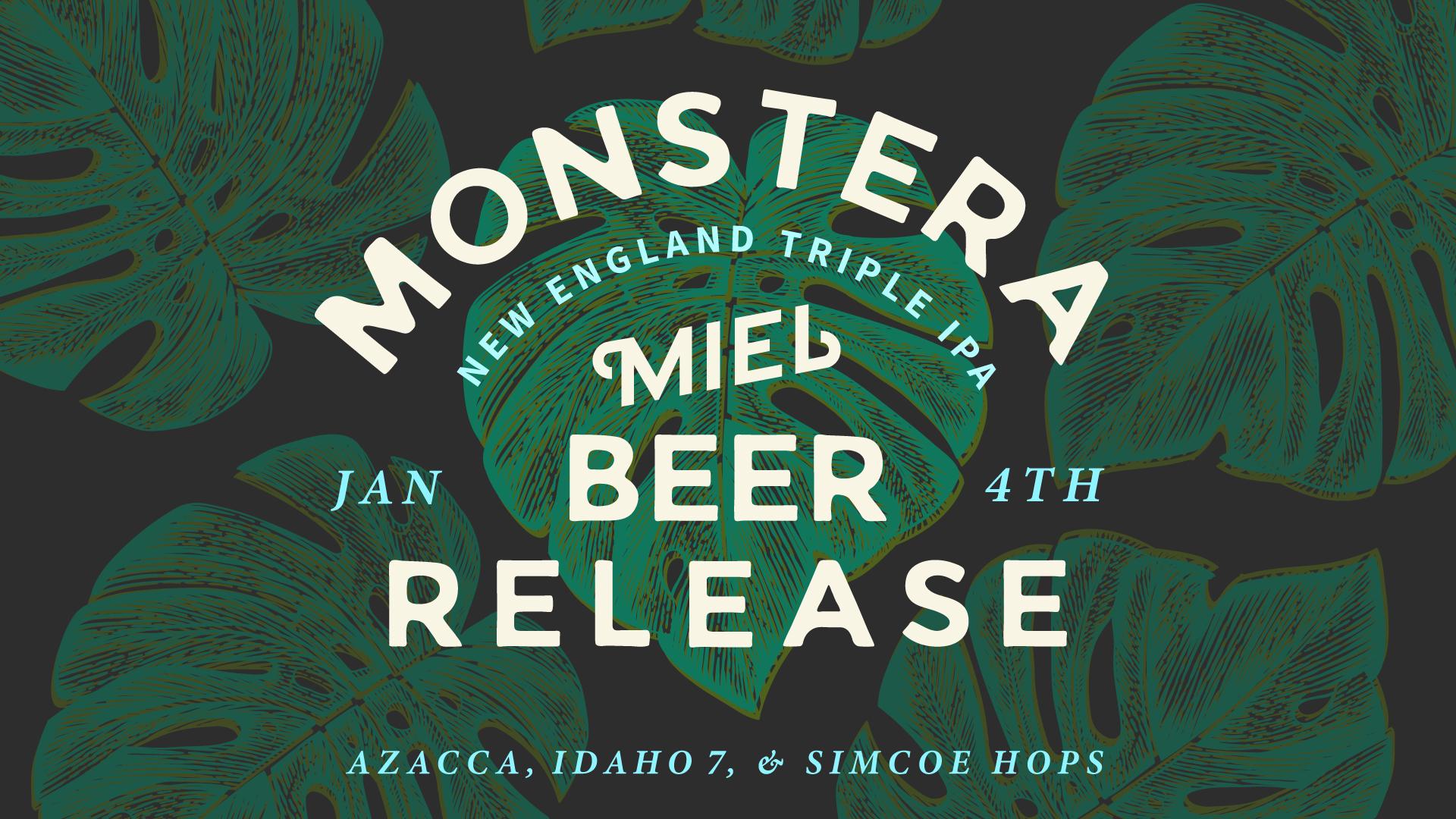 Miel Brewery_Monstera New England Triple IPA beer release