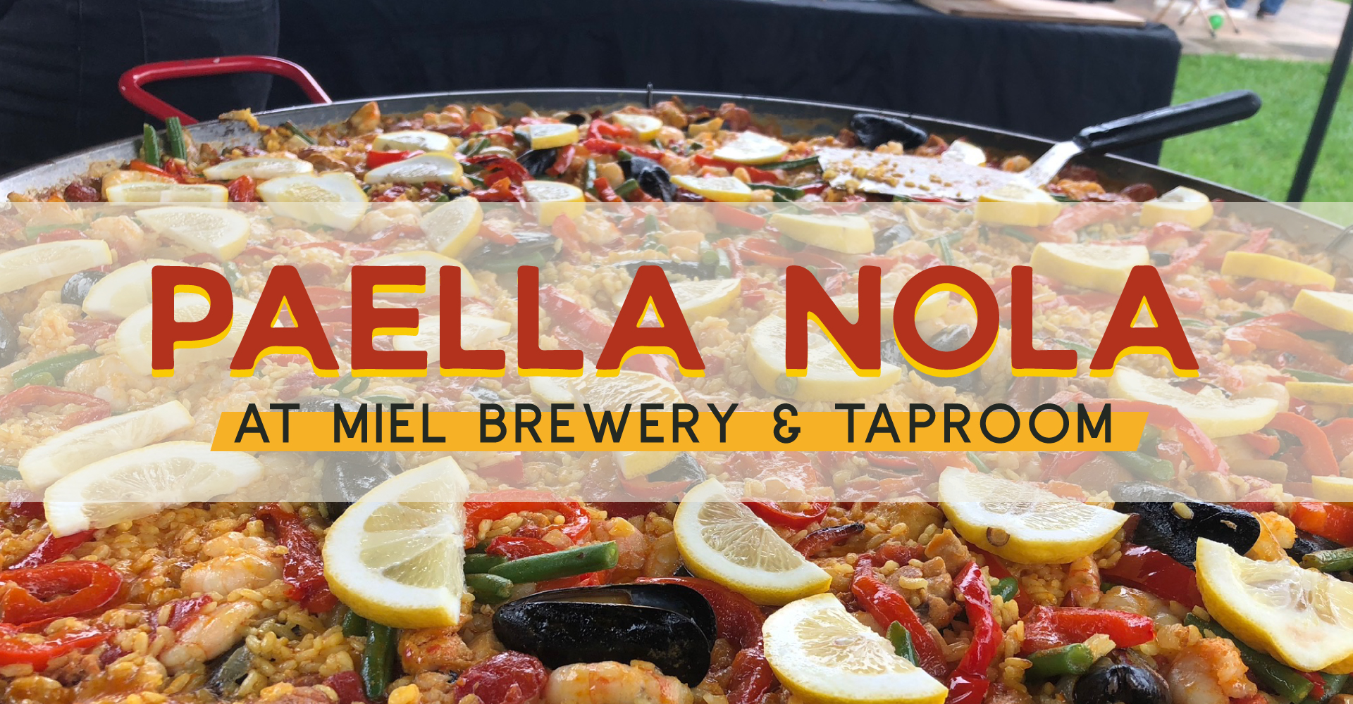 Miel Brewery_New Orleans_Paella NOLA Pop-Up
