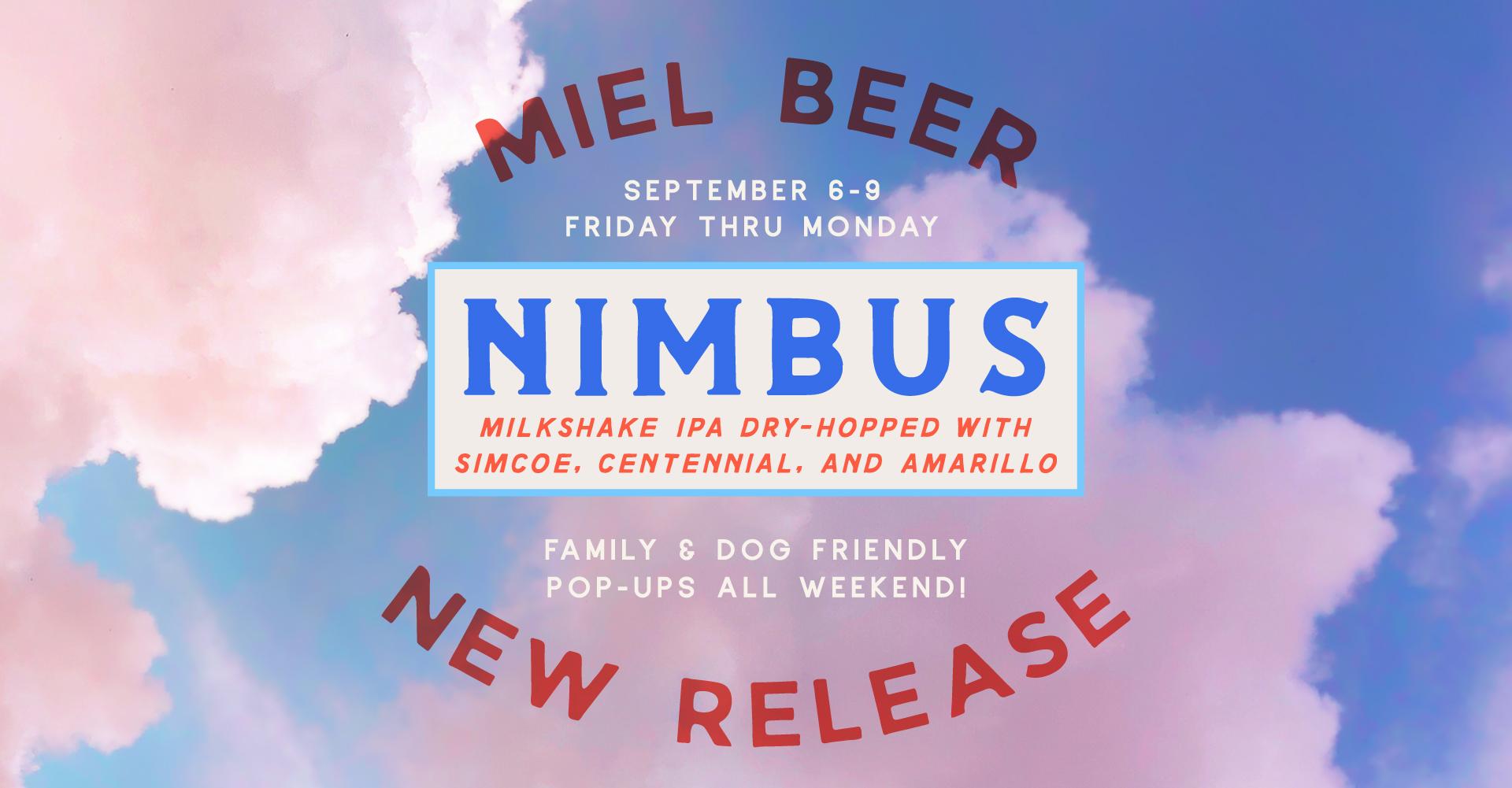 Miel Brewery_New Orleans_Beer Release_Nimbus_Milkshake IPA