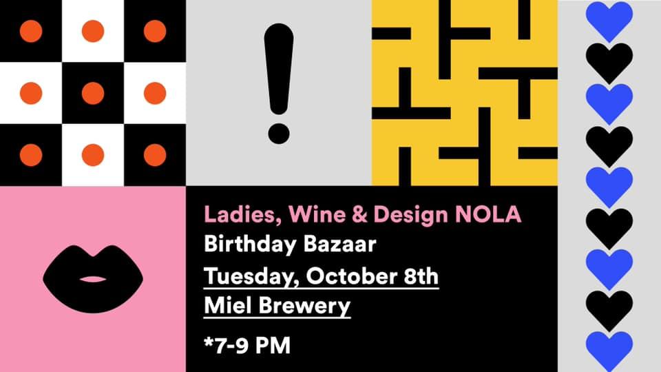 Miel Brewery_New Orleans_Ladies, Wine & Design NOLA Birthday Bazaar