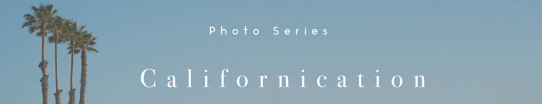 Californiation Series Header.png