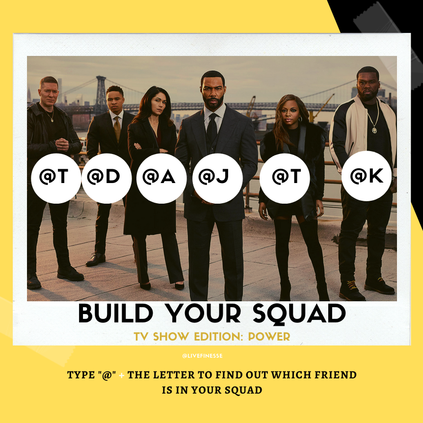 Build Your Squad- Power- Live Finesse