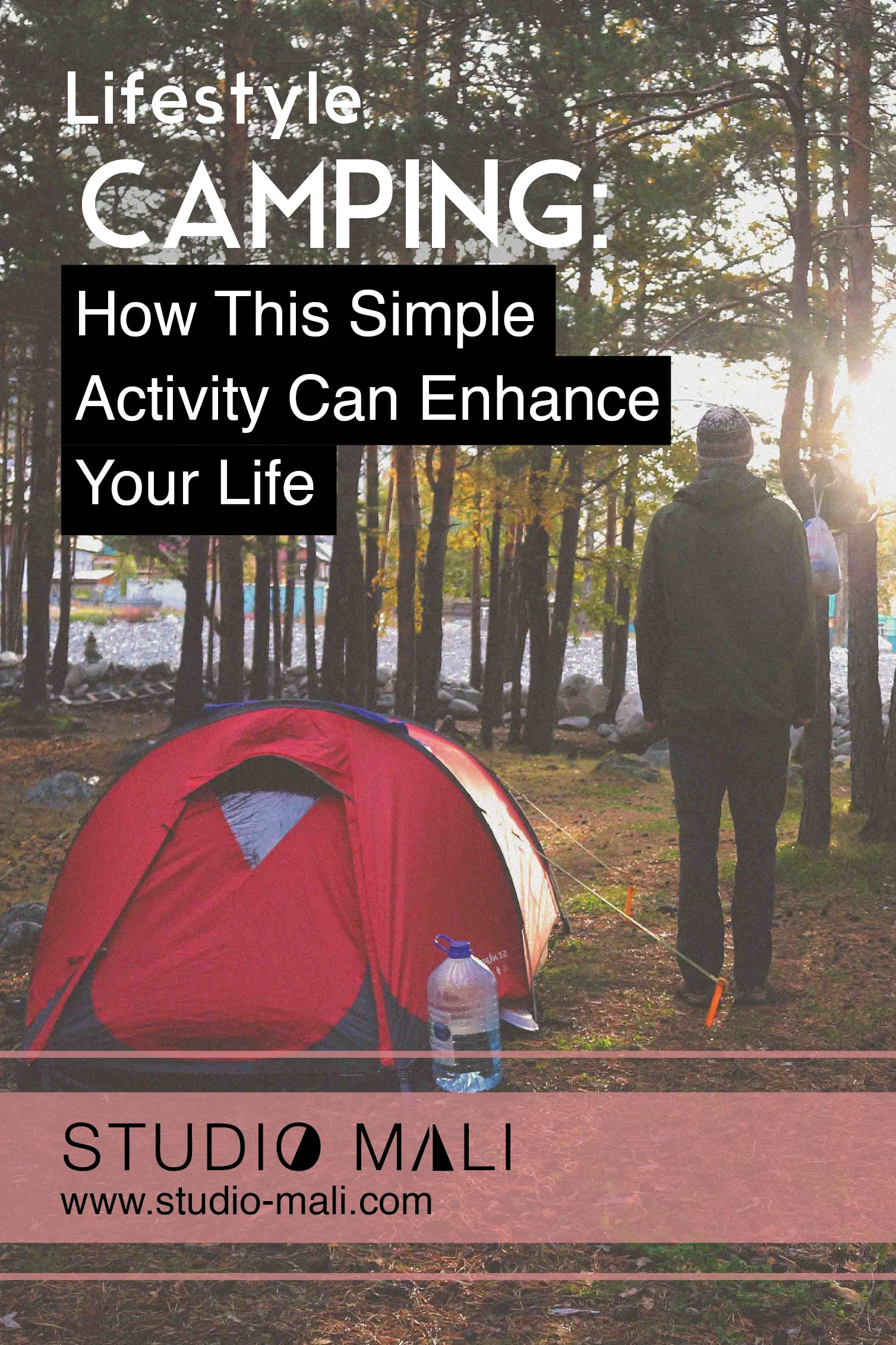 Camping - How This Sample Activity Can Enhance Your Life, by Studio Mali