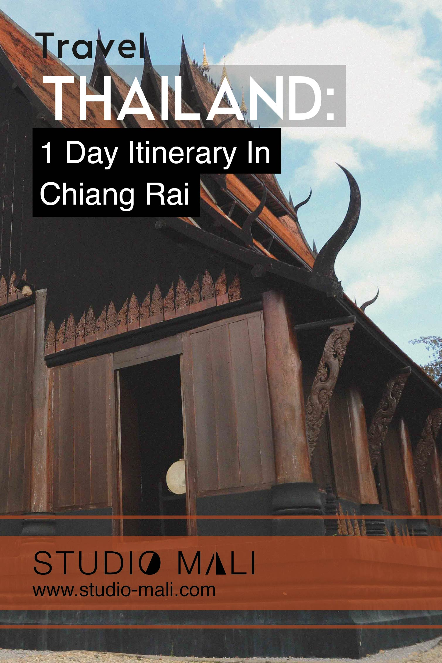 Thailand - 1 Day Itinerary In Chiang Rai, by Studio Mali
