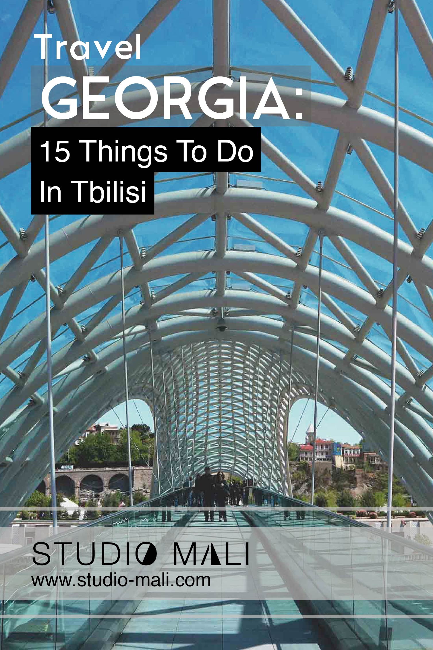 Georgia - 15 Things To Do In Tbilisi, by Studio Mali