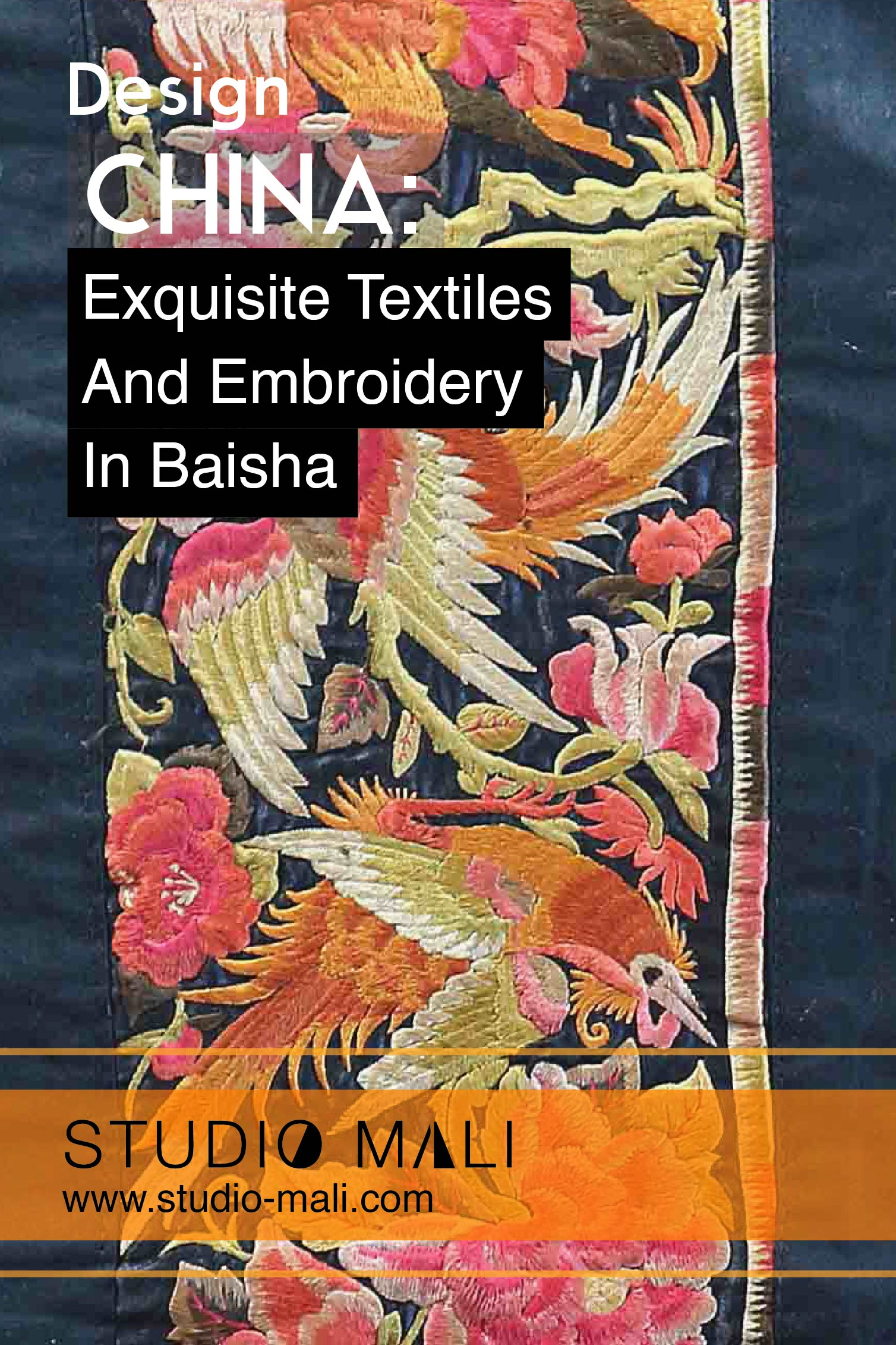 China - Exquisite Embroidery And Textiles In Baisha, by Studio Mali.jpg