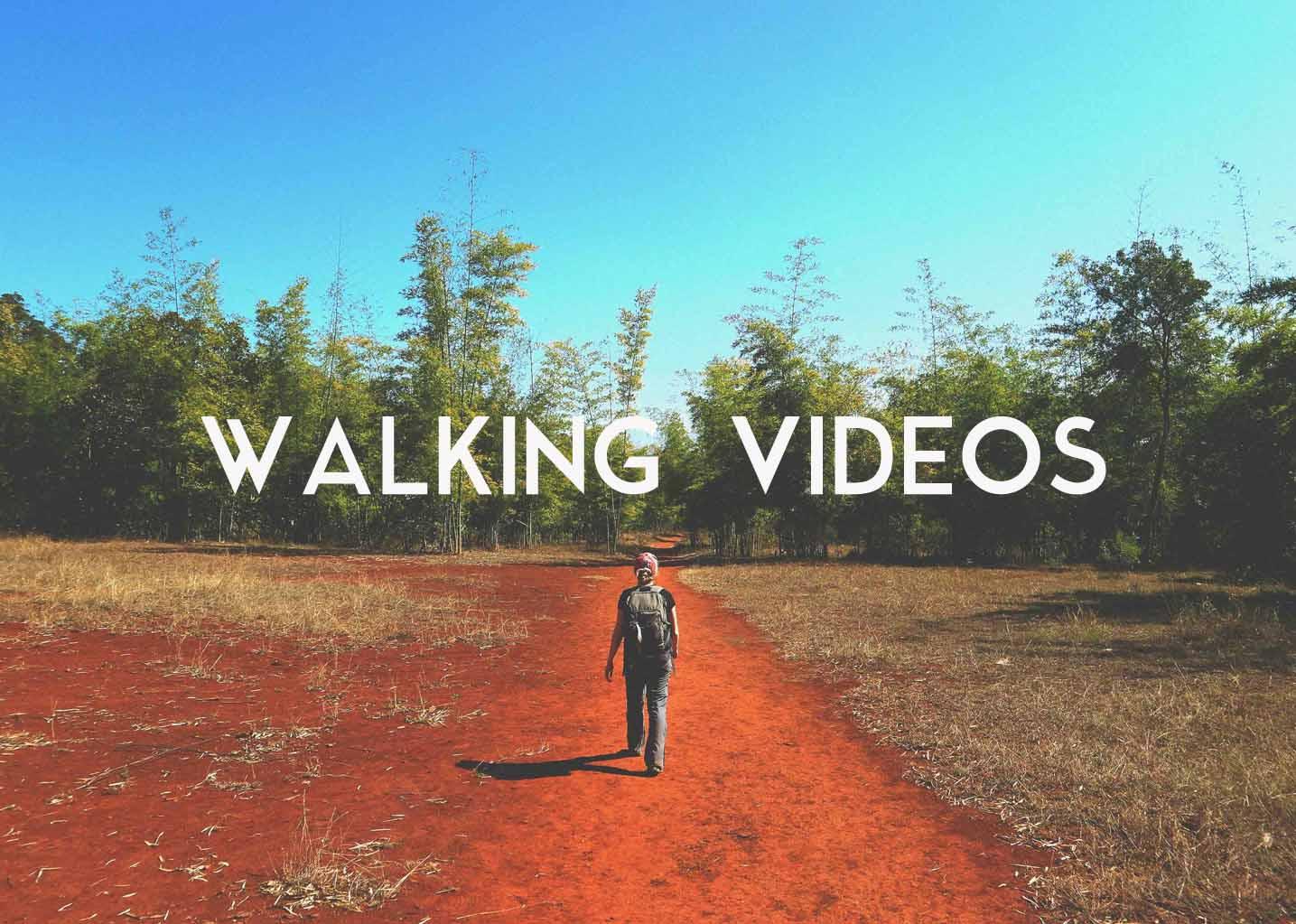 Walking Videos.jpg