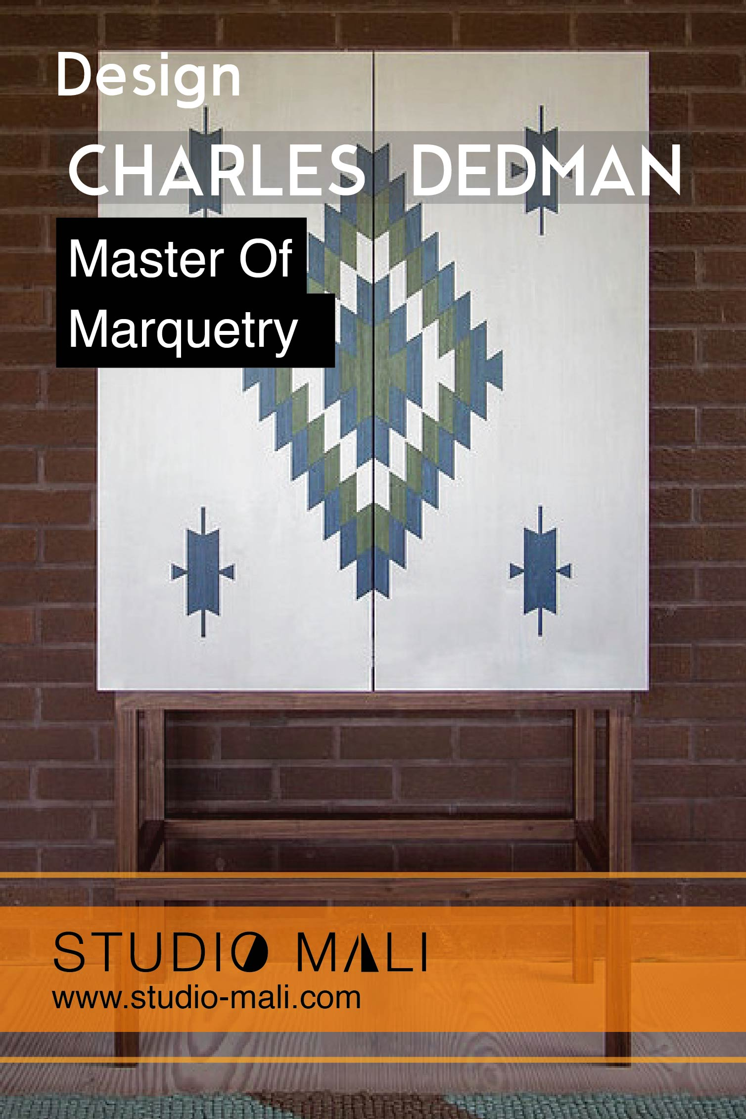 Design: Charles Dedman, Master Of Marquetry, By Studio Mali