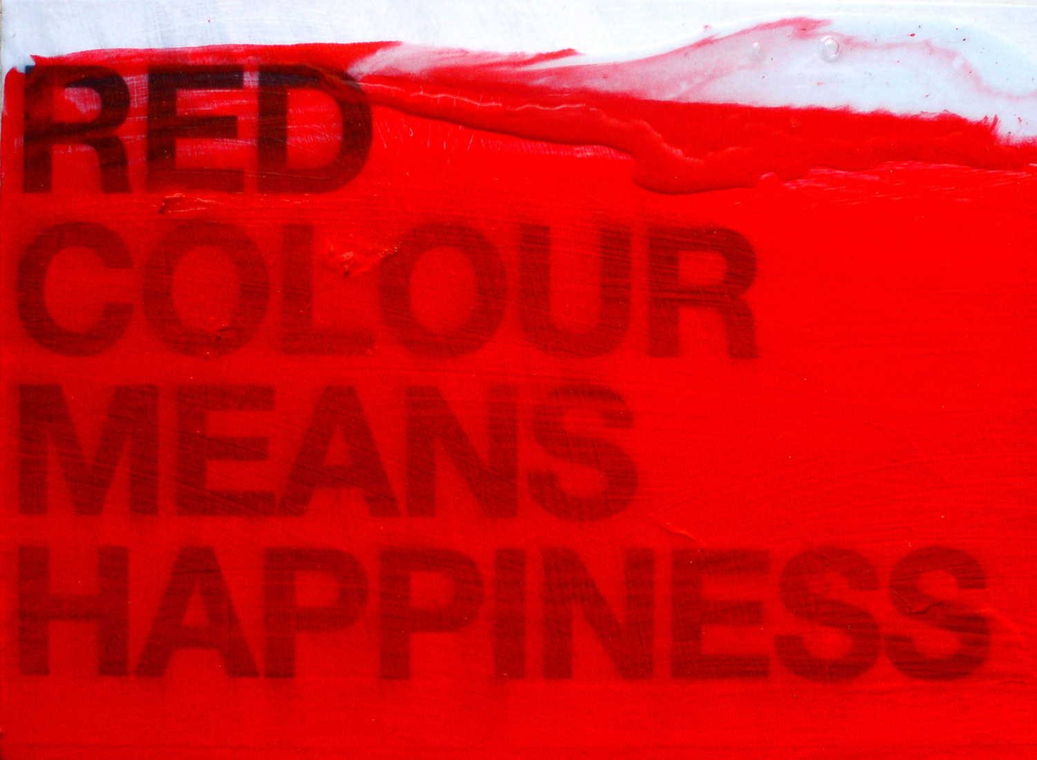 Red colour means happiness