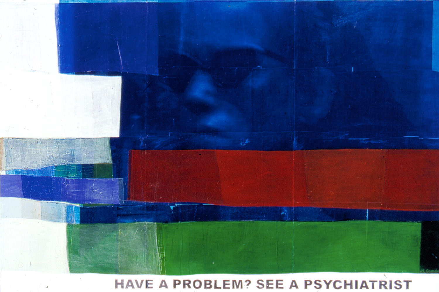 Have a problem? See a psychiatrist