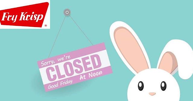 Fry Krisp will be closed at noon this Friday 4-19-19 We will begin normal business hours Monday 4-22-19. Enjoy this holiday weekend with your friends and family! . #goodfriday #easter #FryKrisp #FryDay #battermix #coatingmix #jacksonmichigan #foodservice #delivery #food #allnaturalingredients #allnatural #nongmo #nomsg #zerotransfat