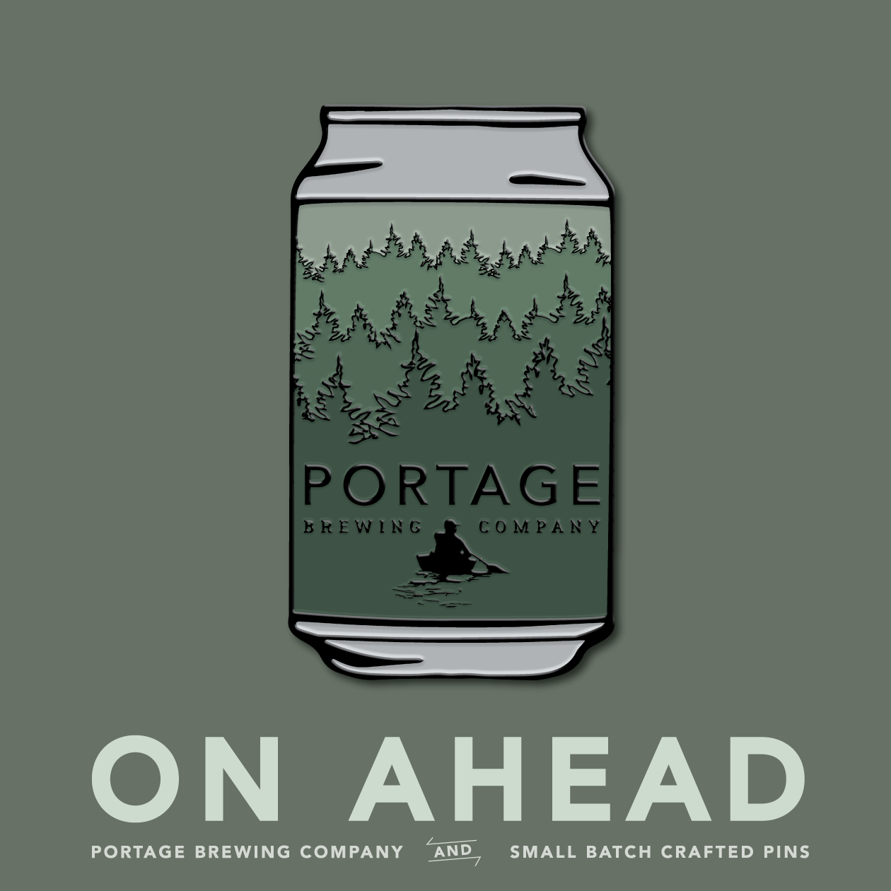 """BATCH 11 — ON AHEAD - In January of 2019 there was a catastrophic fire that destroyed Portage Brewing in Walker, Minnesota. Since then, they have rebounded with a new energy, and new plans for the future. Recently Portage launched a campaign on Indiegogo to help finance the build out of their new facility.We're incredibly proud to help play a part in this crowdfunding project. We worked directly with our friends at Portage to come up with an enamel pin design to help represent where Portage came from - and more importantly where Portage is going. Inspired by their last crowler release before the fire, this 1.5"""" tall enamel pin features the Chippewa National Forest treeline, and the iconic Portage Brewing logo.We know Portage will be back, and better than ever. But they need your help. The link to pre-order the pin is below, all proceeds go directly to Portage to help them rebuild their brewery in Walker, Minnesota.On Ahead: Portage Collab Pin"""